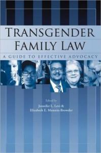 Jennifer Levi is author of Transgender Family Law.