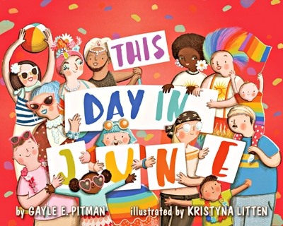 'This Day In June' Helps Young Readers Understand LGBT Pride
